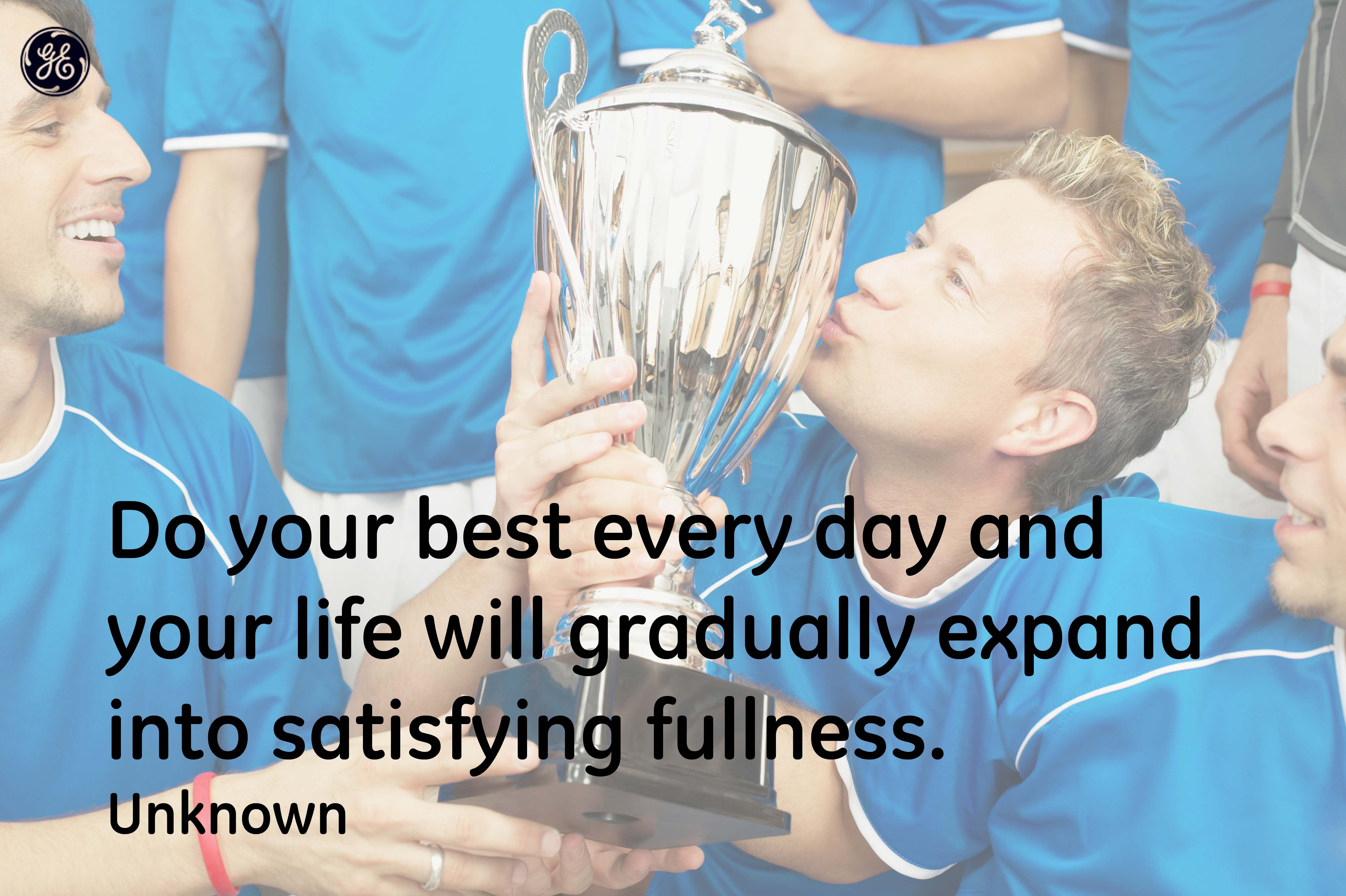 Do Your Best Every Day Quotes Gehealthcare Healthcare System Ge Healthcare Health Care