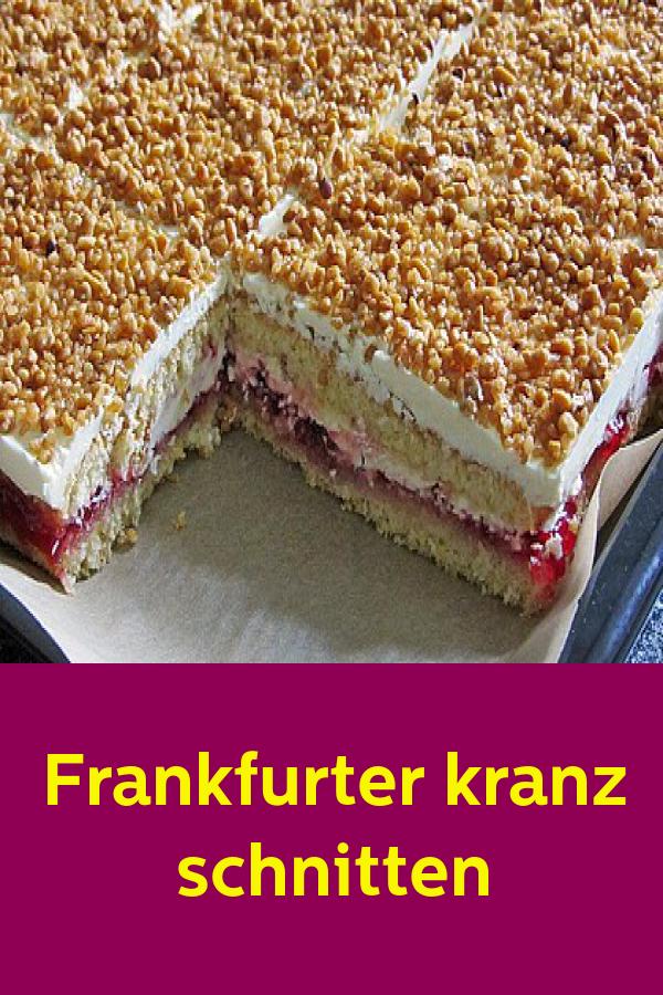 Frankfurter Kranz Schnitten Mit Bildern Kuchen Und Torten Rezepte Rezept Kekse