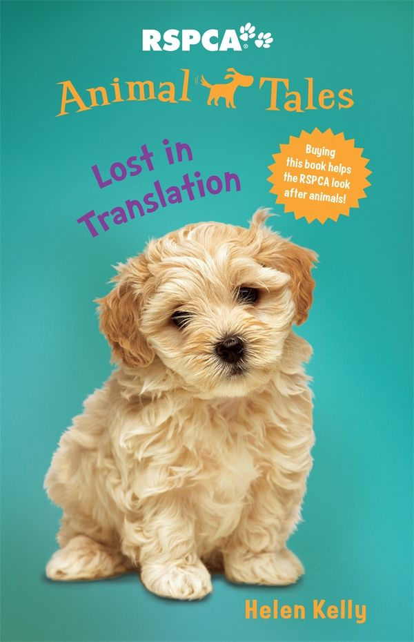 An Adventure Series Based Around Helping Animals Big And Small Fully Endorsed By The Rspca Lost In Translation Reading Challenge Animals