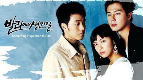 Chuyện Tinh Bali What Happend In Bali 2004 Korean Drama