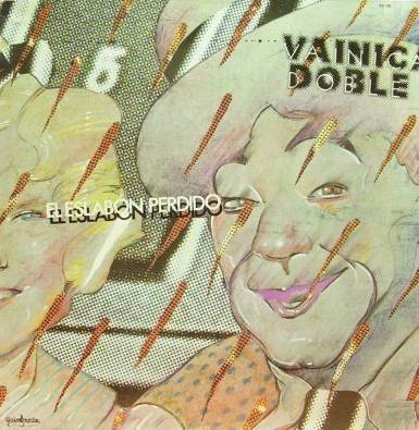 Vainica Doble - El Eslabon Perdido
