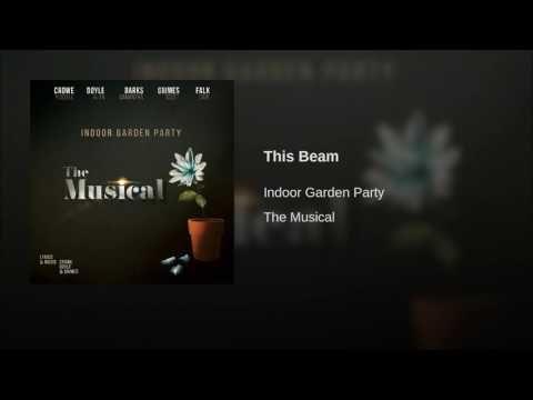 This Beam Youtube Indoor Garden Party Beams Indoor Garden