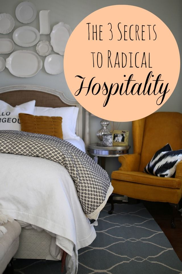 hospitality is not about inviting people into your perfect home