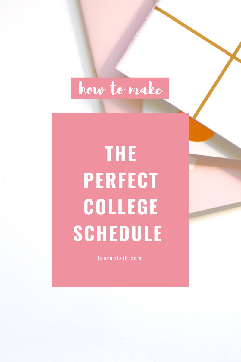 how to make the perfect college schedule in 2020