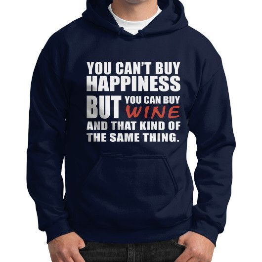 Cant buy happiness Gildan Hoodie (on man)