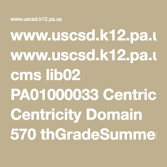 www.uscsd.k12.pa.us cms lib02 PA01000033 Centricity Domain 570 thGradeSummerReviewPacket%20copy.pdf