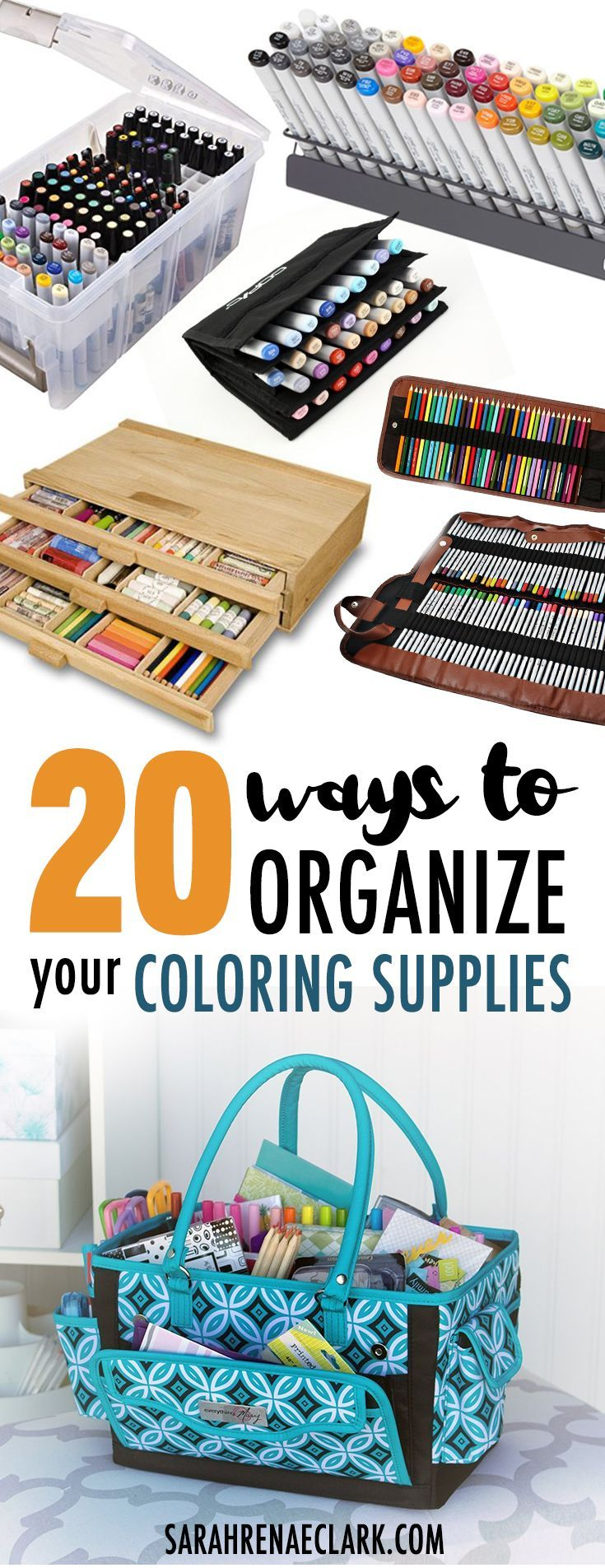 20 Clever Ways To Organize Your Coloring Supplies Coloring Book Storage Art Supplies Storage Art Supply Organization
