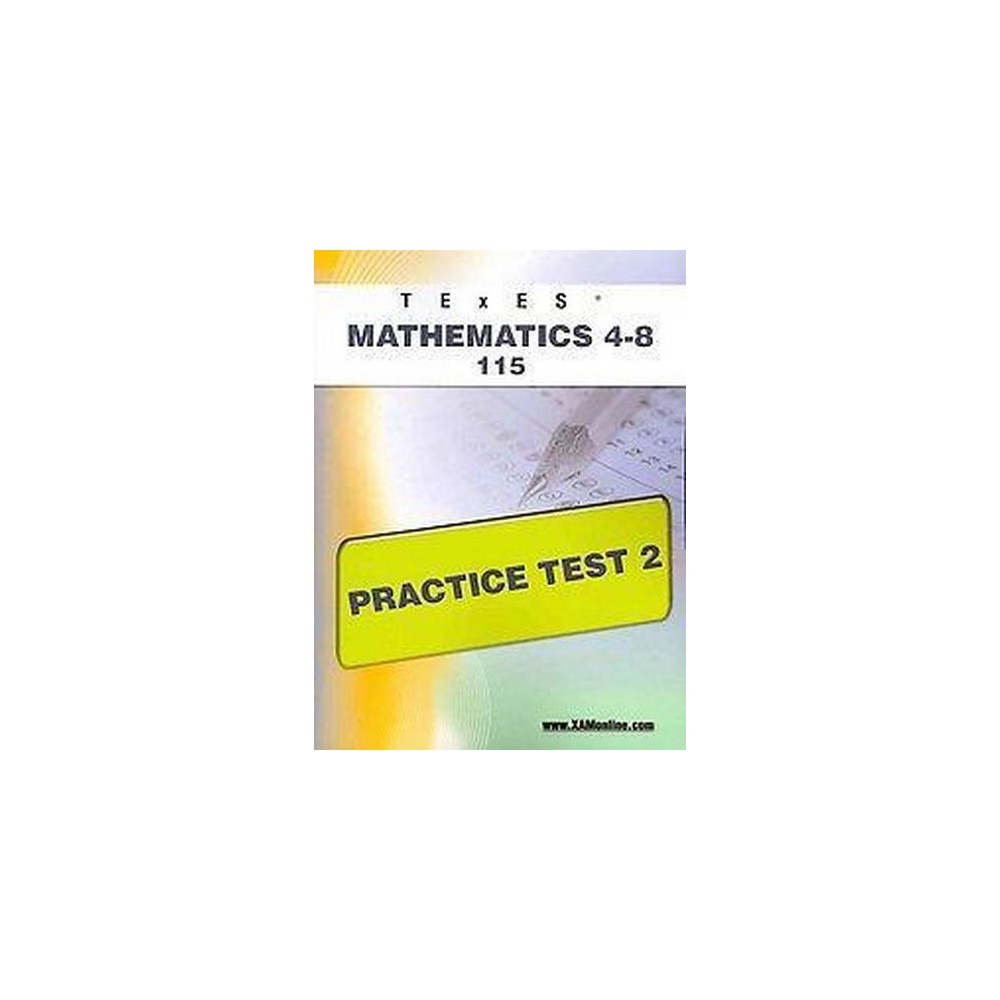 TExES Mathematics 4-8 115 Practice Test ( TExES) (Paperback)