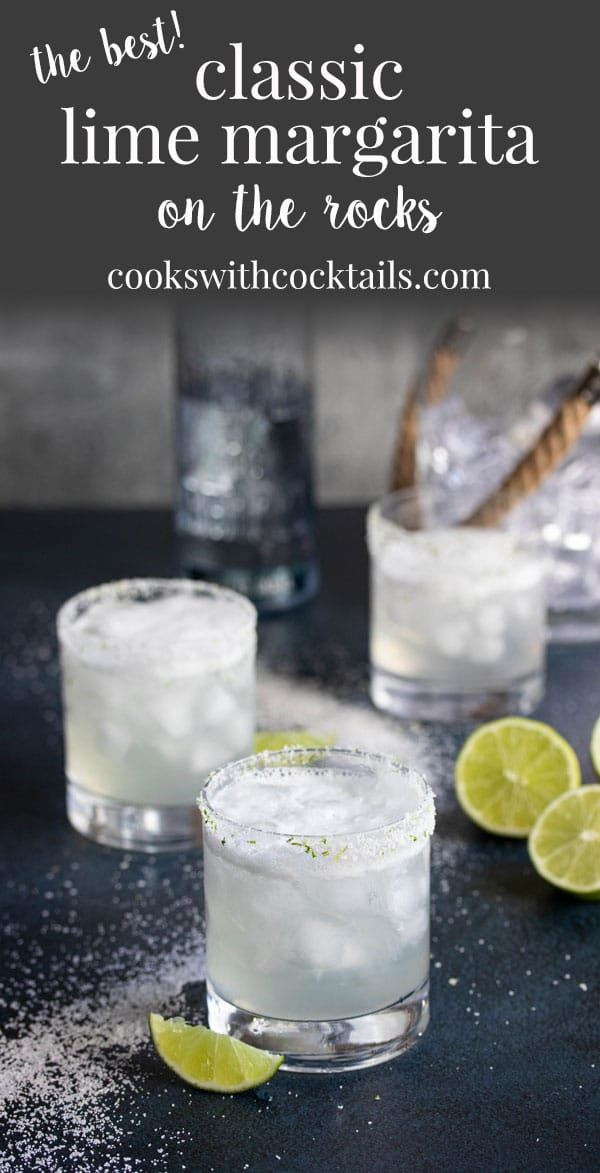Classic Classic Lime Margarita On the Rocks ~ Cooks with Cocktails