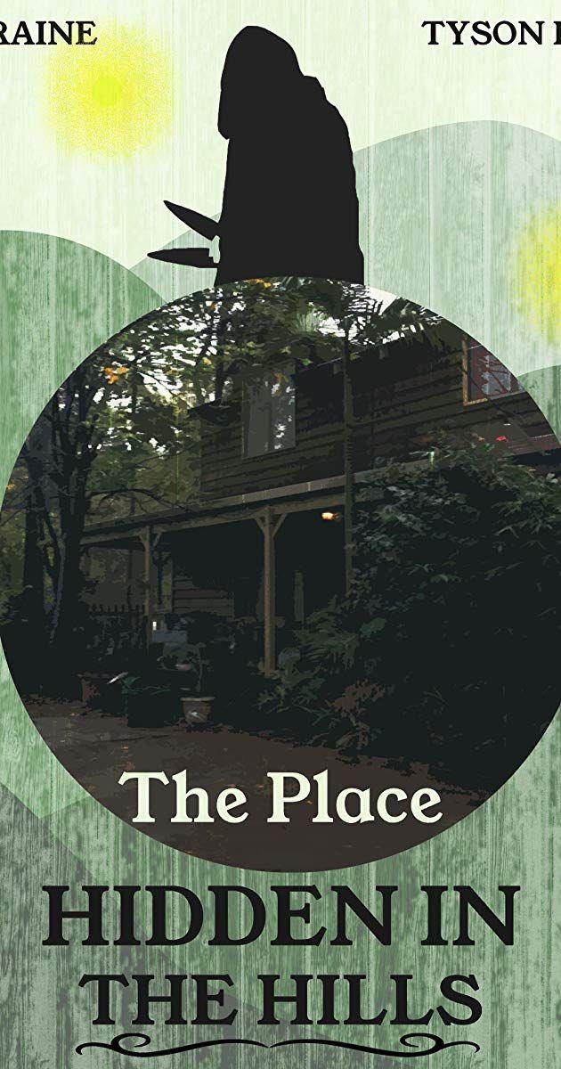 The Place Hidden in the Hills (2016) on IMDb Plot summary