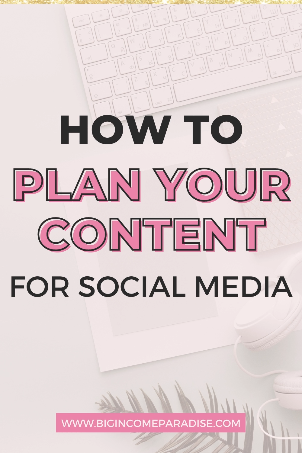 How to Plan Content for Social Media Successfully
