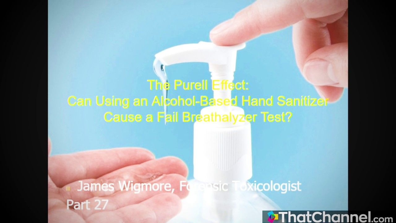 Jim Wigmore 27 The Purell Effect Can An Alcohol Based Hand