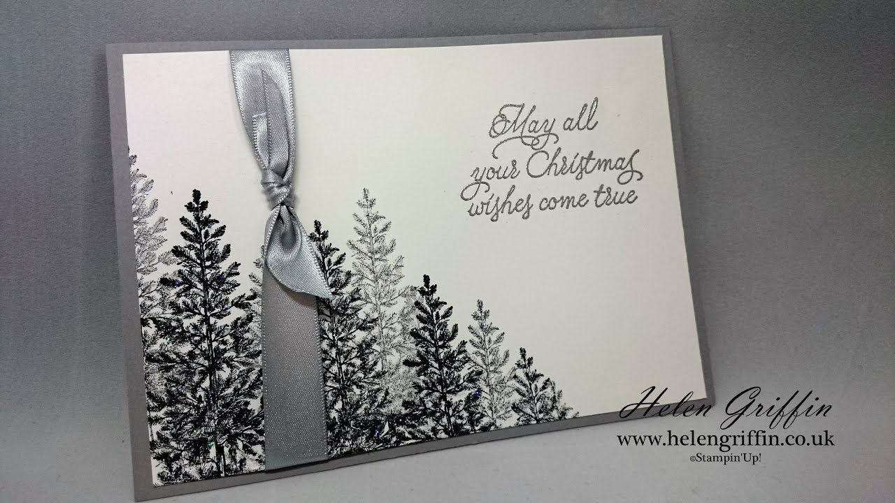 Elegant 5x7 Silver Forest Christmas Card With Stampin Up 5x7 Christmas Cards Stampin Up Christmas Cards Christmas Card Tutorials