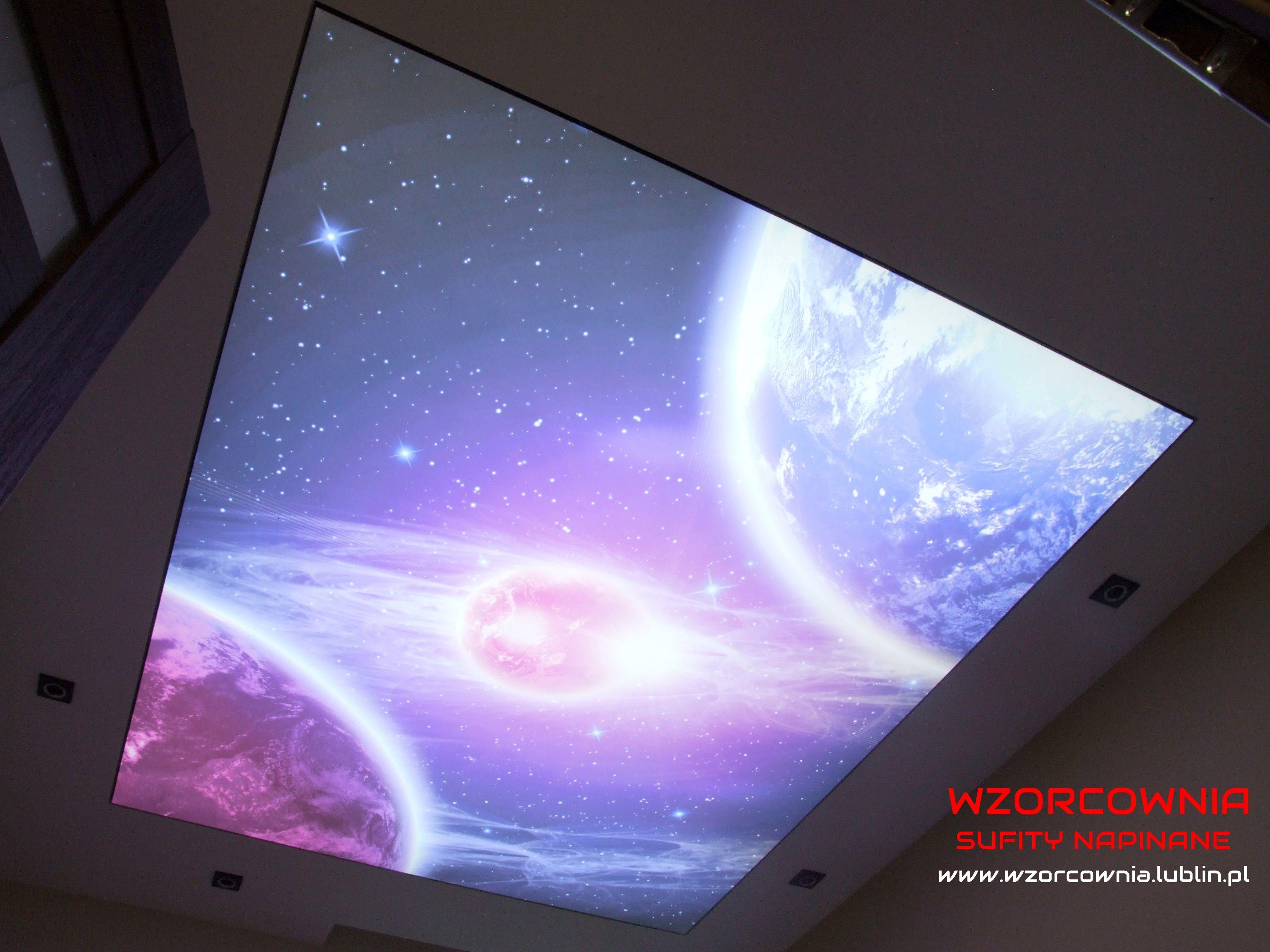 Przenieśmy Się Do Kosmosu ...;) Sufit Napinany Transparentny Z Nadrukiem  Wprowadzi W