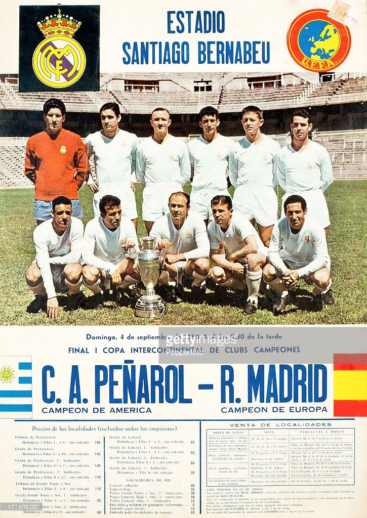 An Advertising Poster For The Final Of The Intercontinental Cup To Jugadores Del Real Madrid America Campeon Leyendas De Futbol