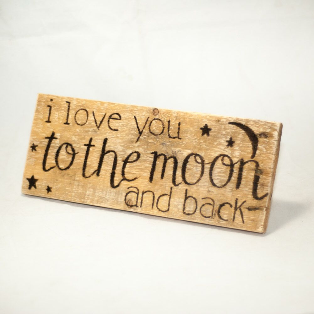 I love you to the moon and back Sign Love sign Rustic home decor small wood sign I love you I love you more Nursery decor Rustic nursery by SimplyPallets on Etsy https://www.etsy.com/ca/listing/462417555/i-love-you-to-the-moon-and-back-sign