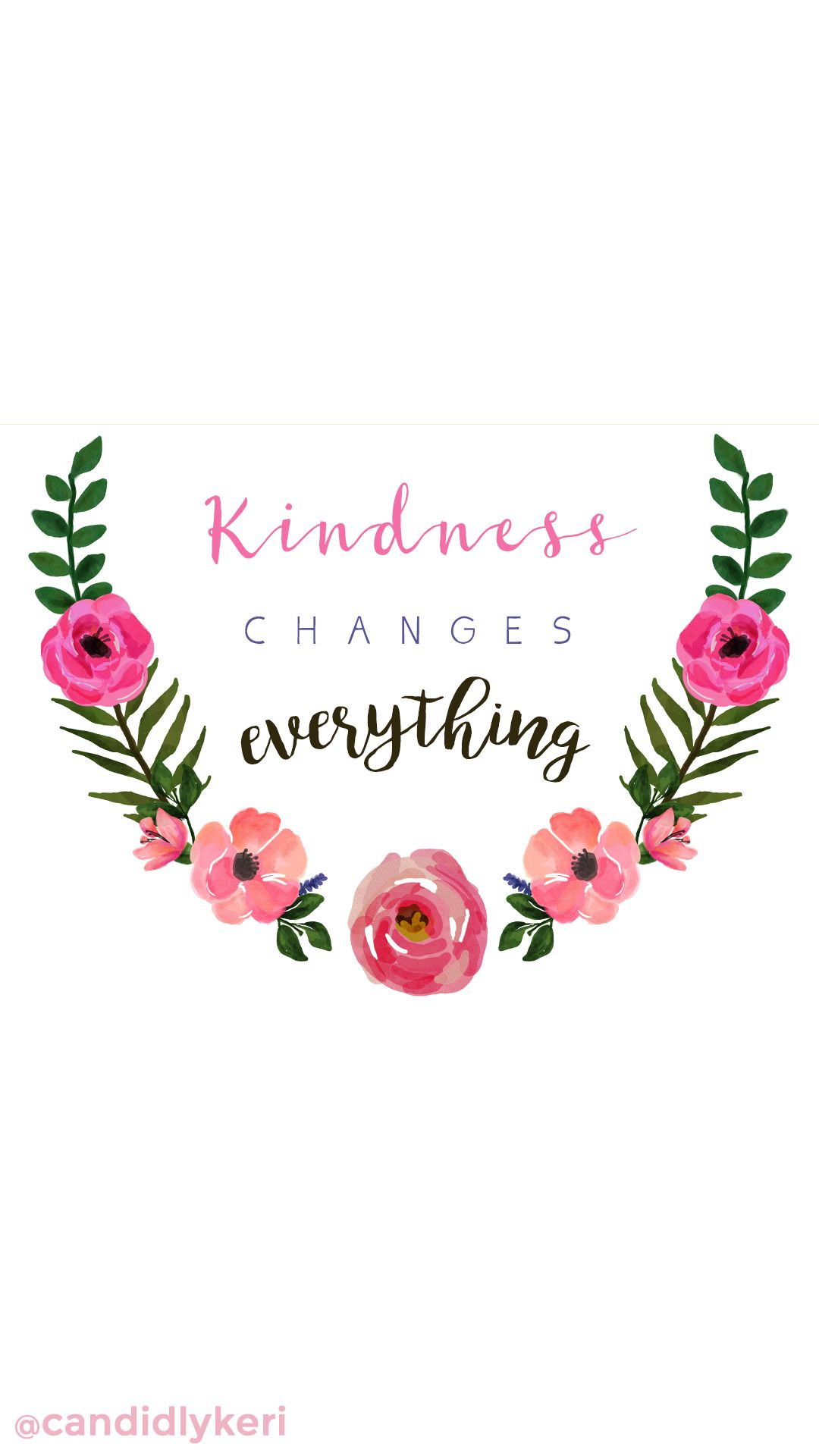 """""""Kindness changes everything"""" quote flower crown"""