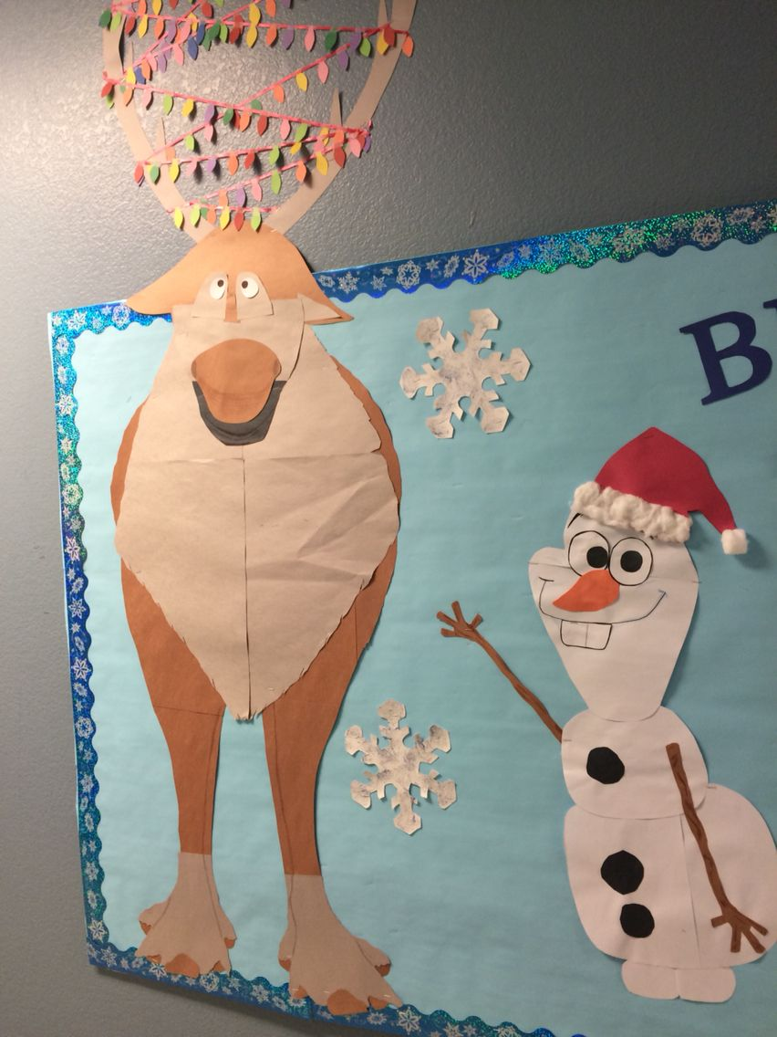 Olaf and Sven part of Christmas bulletin board. Frozen