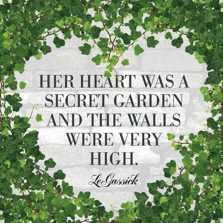 Garden Quotes Adorable Quote Garden  Secret Garden Quote From Legassick  Words