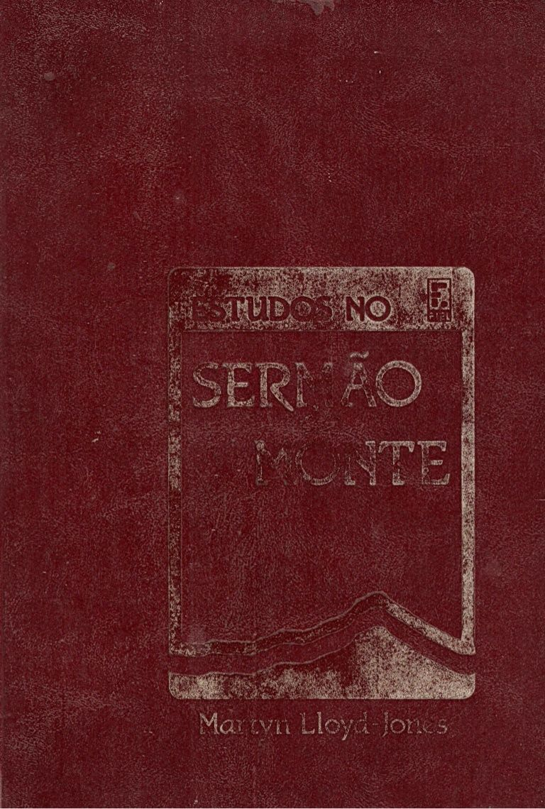 Livro Em Pdf Completo Do Dr Martyn Lloyd Jones Sobre O Sermao Do