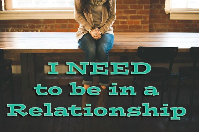 I NEED to be in a Relationship!!   http://www.forasinglepurpose.com/#!I-NEED-to-be-in-a-Relationship/fyhl6/56ed933d0cf2420cfd6041fe