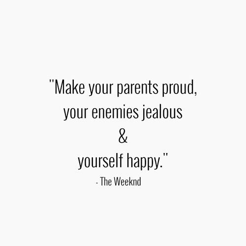 Words to live by ♡ #treatyoself #behappy #beproud