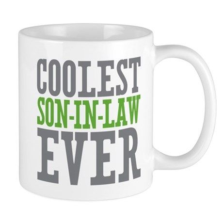 Coolest Son In Law Ever Mug