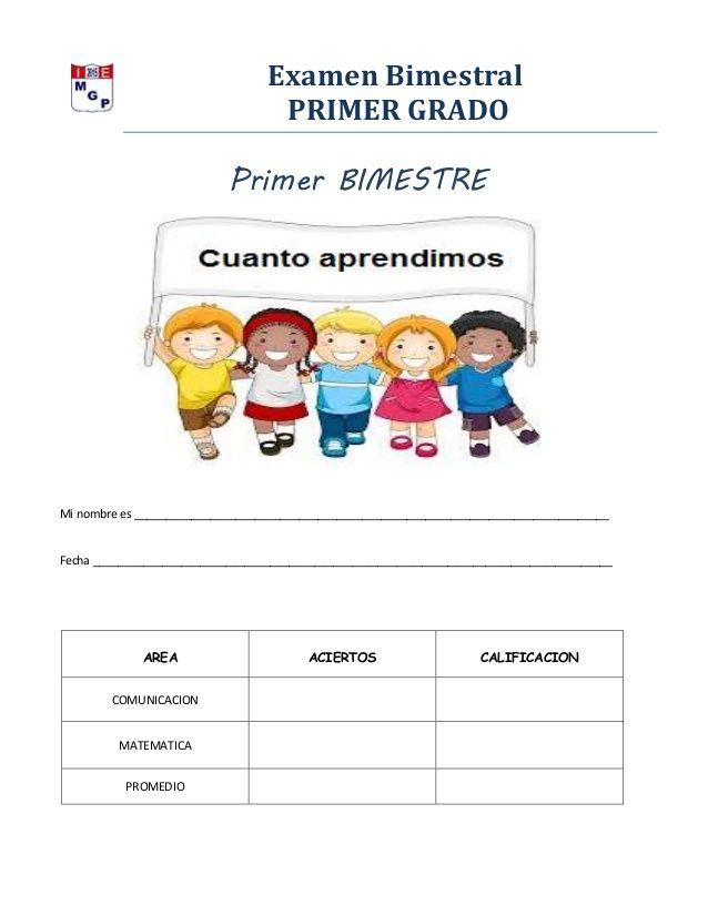 Examen Bimestral Primer Grado Primer Bimestre Mi Nombre Es Primeros Grados Hojas De Actividades Para Ninos Material Educativo