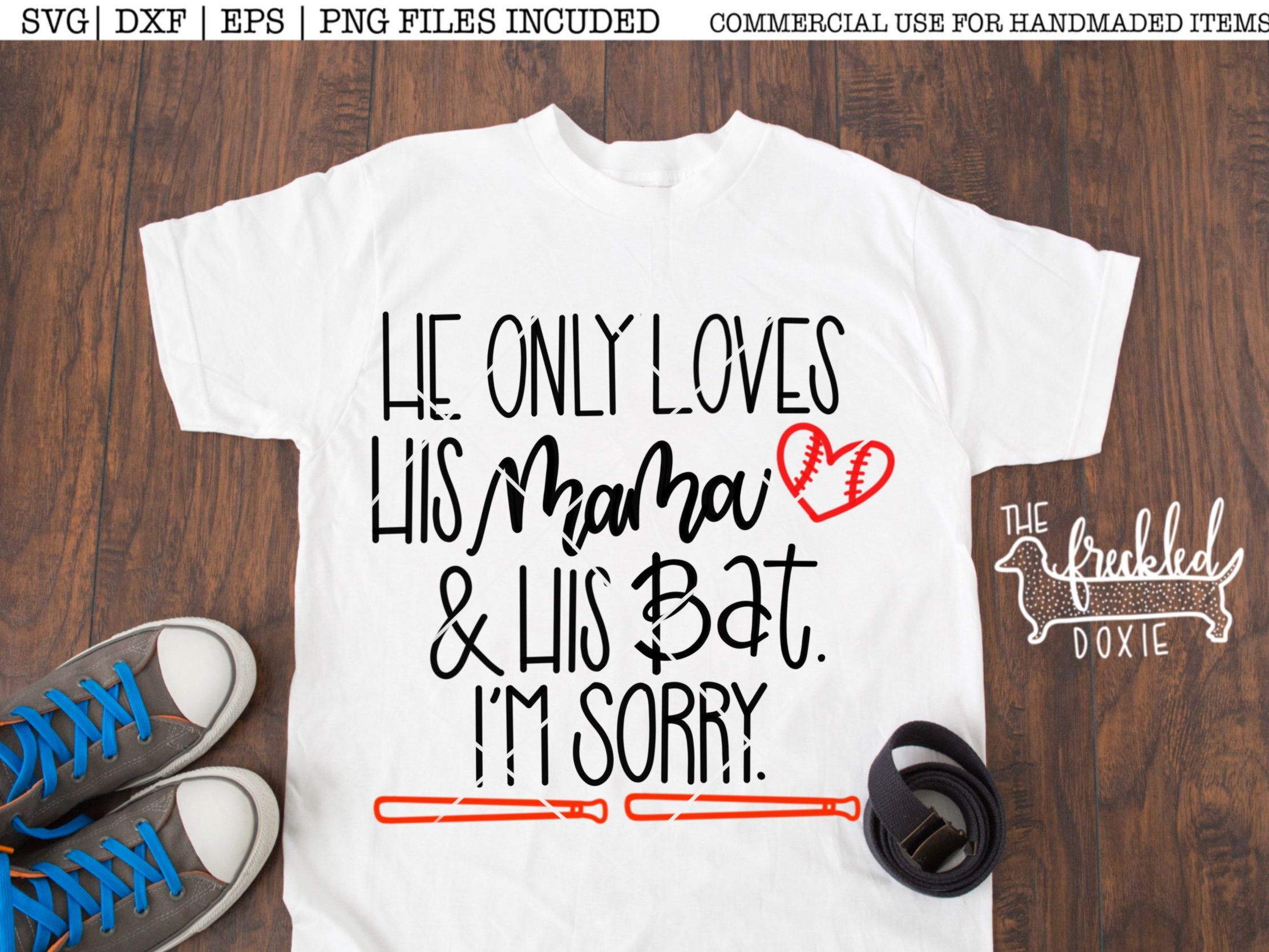 f227ca74 He Only Loves His Bat & His Mama. I'm Sorry Svg | Baseball Svg | Boy ...