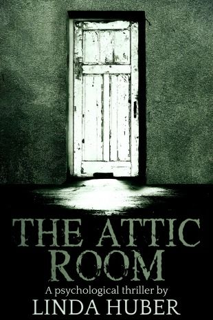 The Attic Room Thriller Books Psychological Thrillers Books