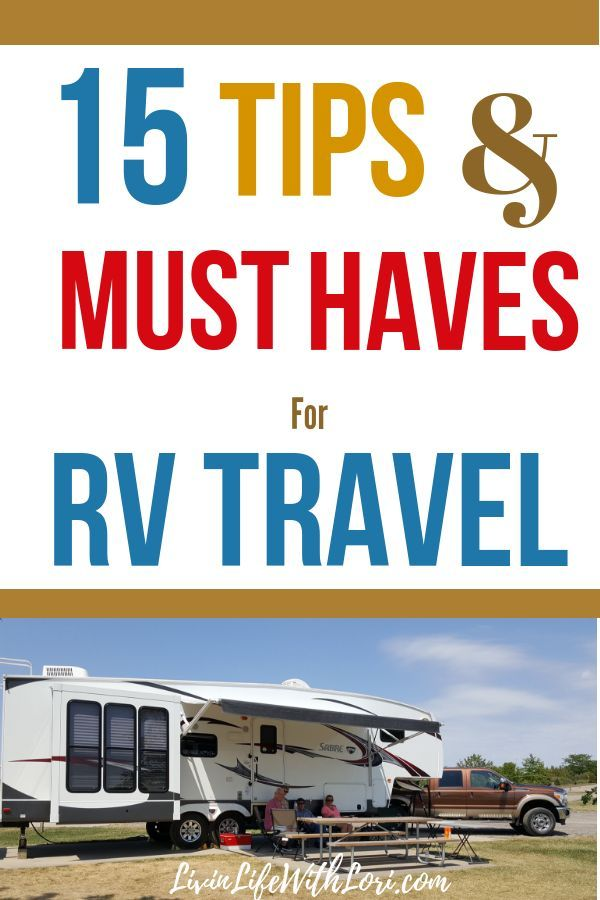 15 Tips And Must Haves for New RVers | Livin' Life With Lori