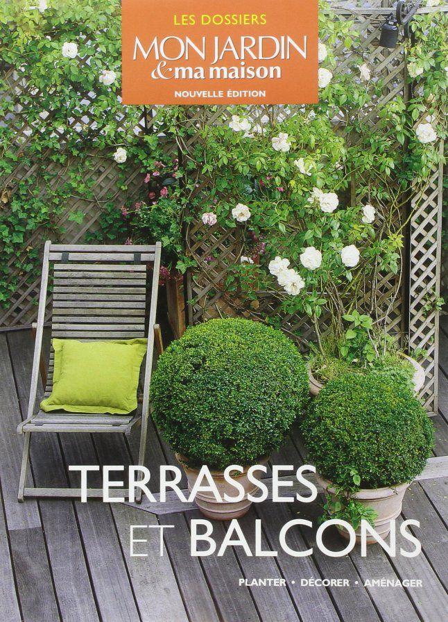 Comment Amenager Vos Terrasses Et Balcons D Ete Terrasse Decor