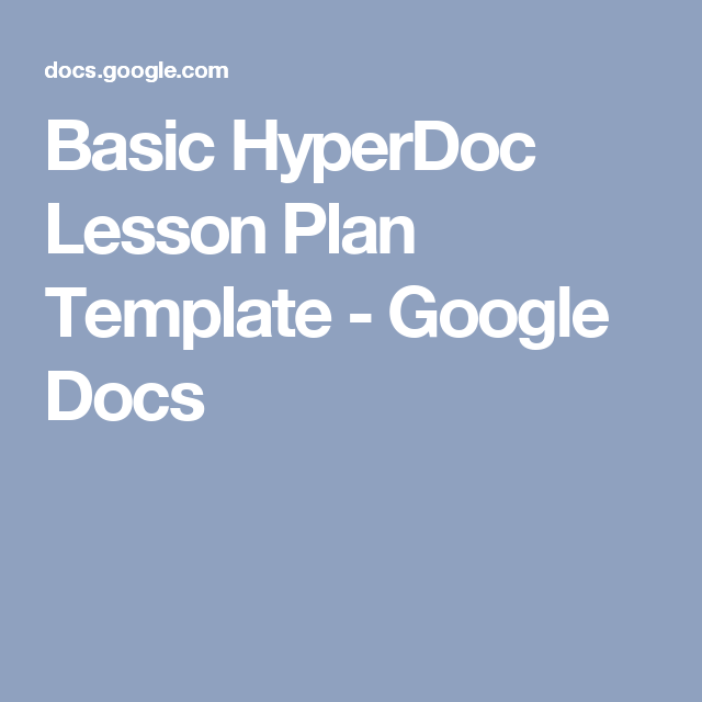 Basic hyperdoc lesson plan template google docs hyperdocs basic hyperdoc lesson plan template google docs saigontimesfo