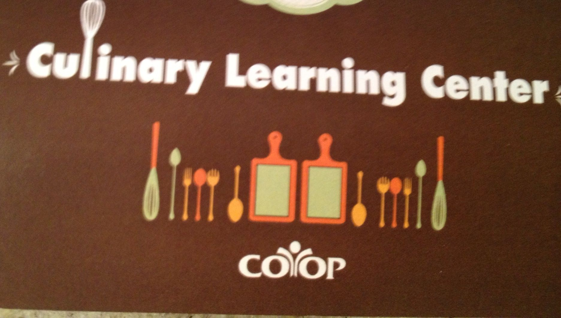 I love the Coop Culinary Learning Center