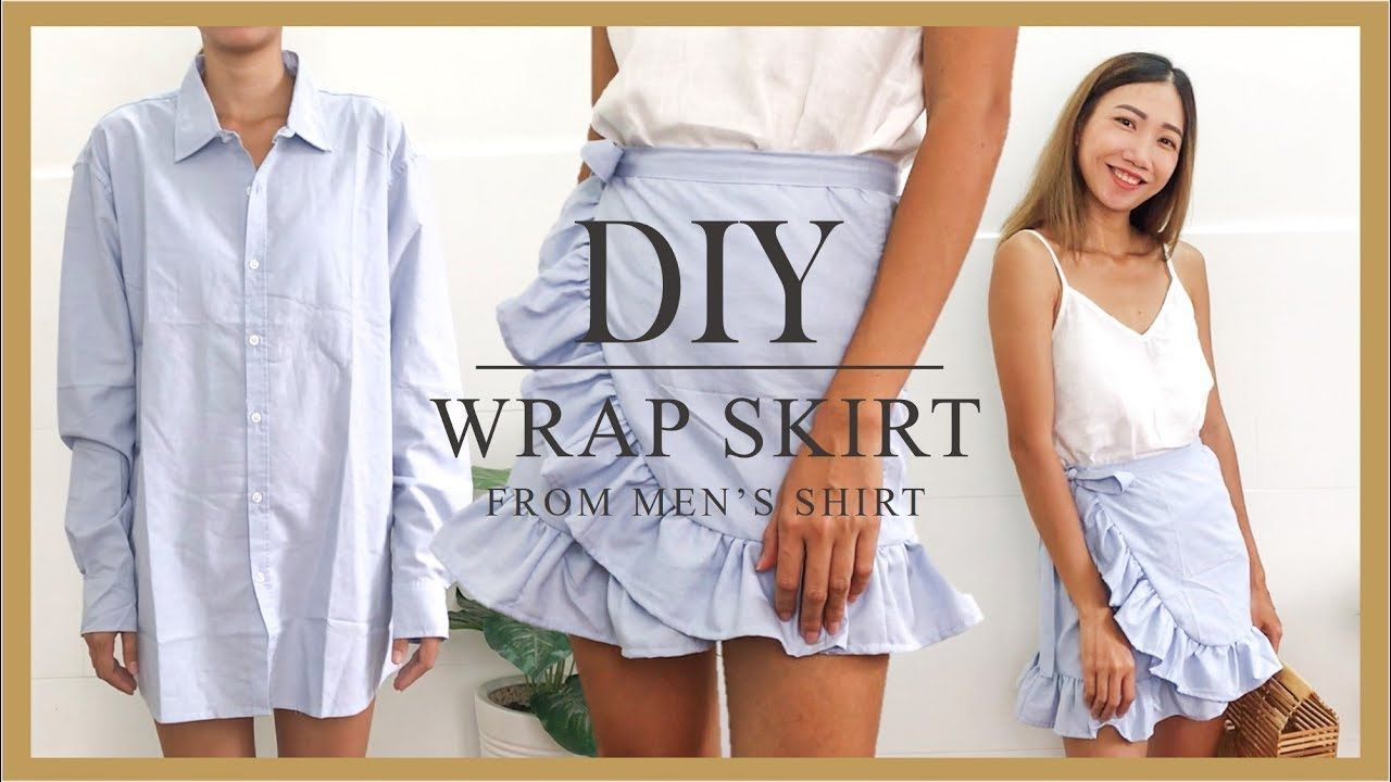 Diy Wrap Skirt Refashion Men S Shirt Into Wrap Skirt Diy Ruffle Skirt Youtube In 2020 Wrap Skirt Diy Wrap Dresses Diy Upcycle Clothes Diy