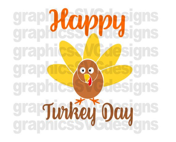 Happy Turkey Day SVG File For Cricut and Cameo by SukiesDesigns