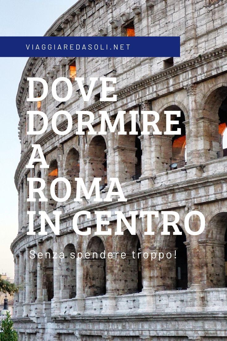 Dove dormire a Roma Centro spendendo poco | Roma ...