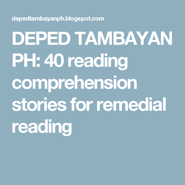 DEPED TAMBAYAN PH: 40 reading comprehension stories for