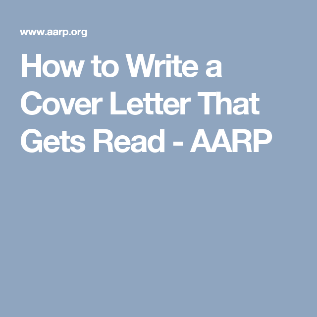 How to Write a Cover Letter That Gets Read - AARP