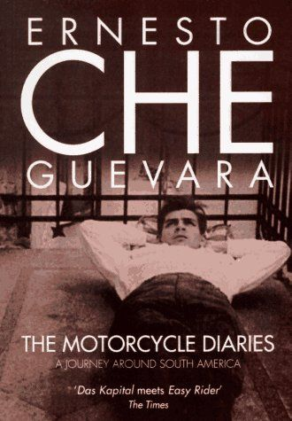 Image result for The Motorcycle Diaries Ernesto Che Guevara book