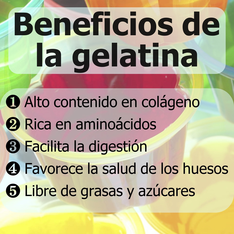 Beneficios De La Gelatina Recetas Para La Salud Beneficios De Alimentos Frutas Y Verduras Beneficios