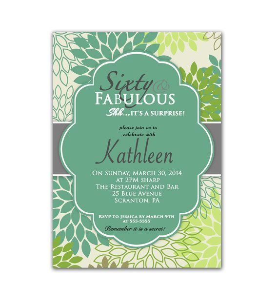 60th Birthday Dinner Party Ideas Part - 49: 60 And Fabulous Green 60th Birthday Invitation Surprise Party Flower Burst  Party Invite - Printable Personalized