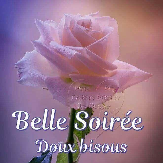 Epingle Par Rosine Montus Sur Bisous Bonsoir Image Souhaiter