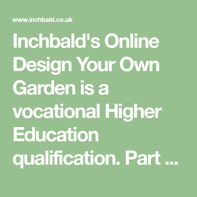 Inchbald Online Design Your Own Garden (With images ...