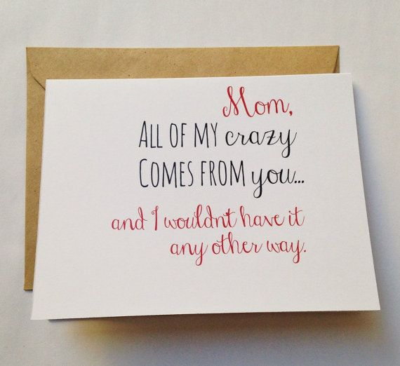 Crazy Mom Card Mother S Day Card Mom Birthday Card Etsy In 2021 Mom Cards Birthday Cards For Mom Birthday Card Sayings