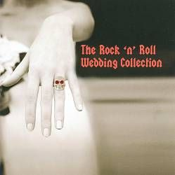 The Rock N Roll Wedding Collection Best Songs For Your Rockin Day
