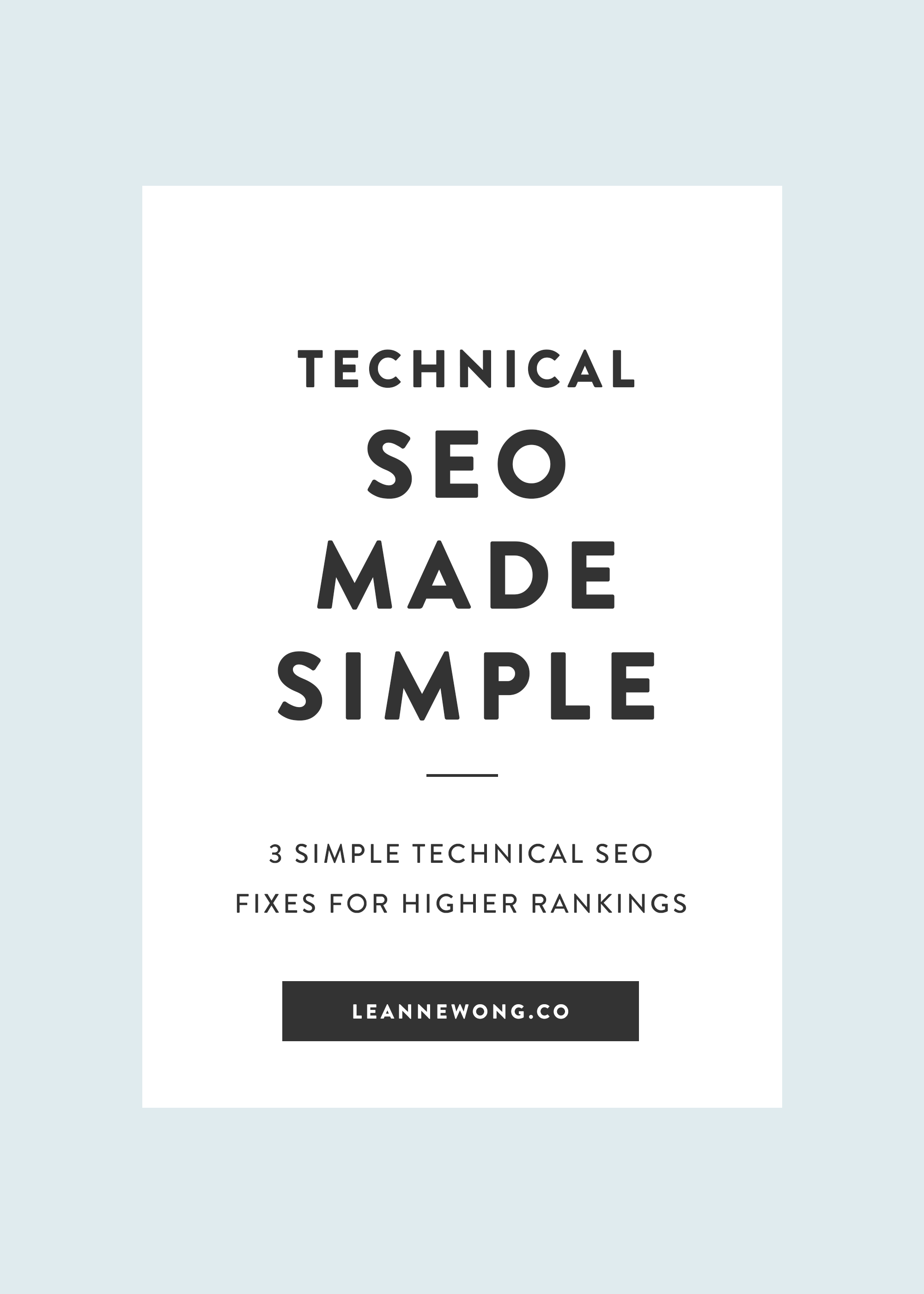 Technical SEO made Easy: 3 Easy Fixes to Improve your rankings on Google
