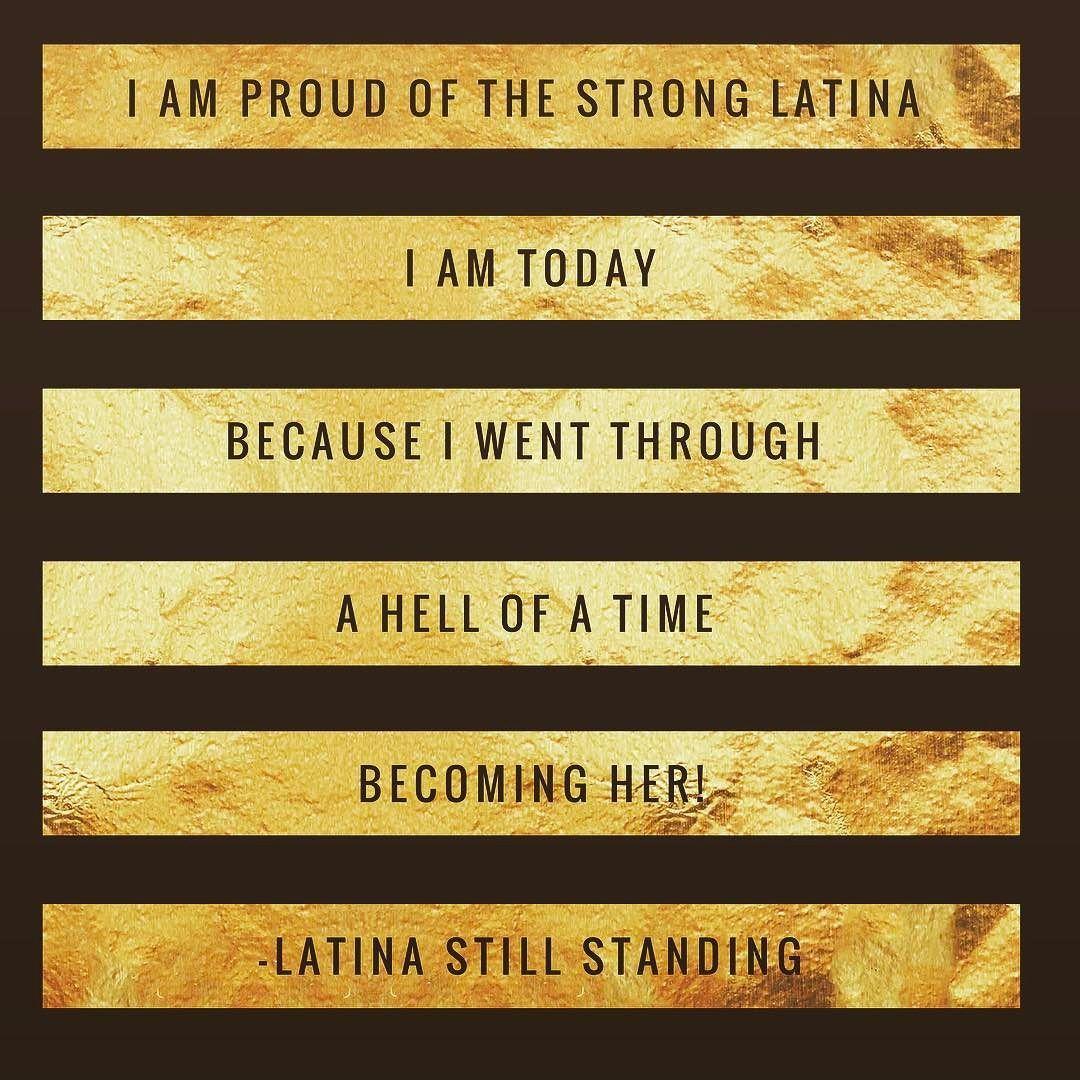 Pin On Latina Still Standing