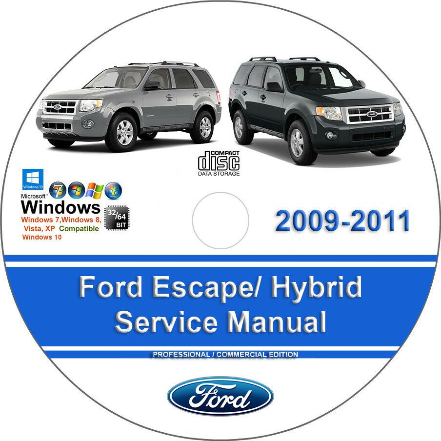 Advertisement Ebay Ford Escape 2009 2010 2011 Including Hybrid Factory Service Repair Manual Ford Expedition Ford Transit Ford Flex
