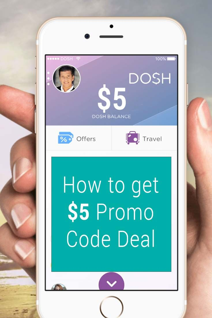 Dosh promo code get 5 cash when you sign up using this